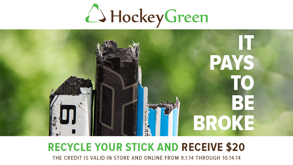 Hockey Greeen now $20 credit towards new stick until 10.14.14